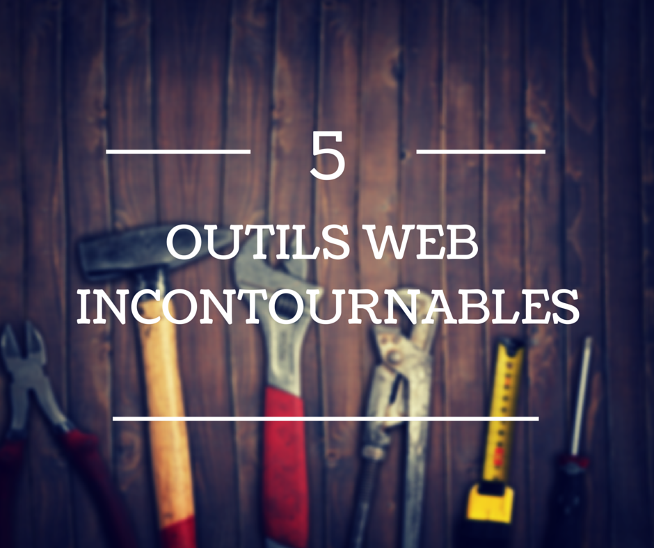 5 outils de marketing Web à connaître