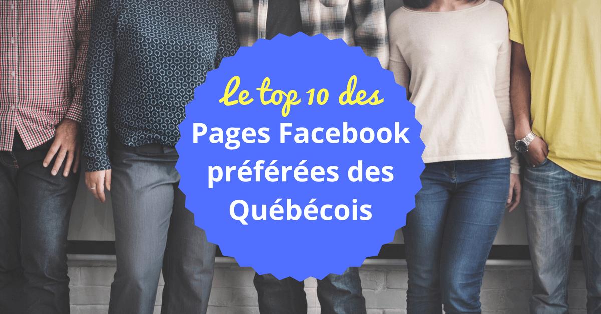 Pages Facebook Populaire au Québec